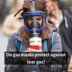 Does Gas Masks Protect Against Tear Gas?